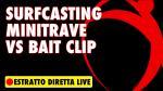 🔴 Minitravetto VS Bait-Clip ?