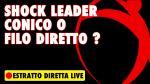 🔴 Lo Shock Leader (parte 1)