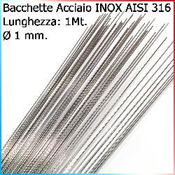 Bacchette Acciaio Inox 316